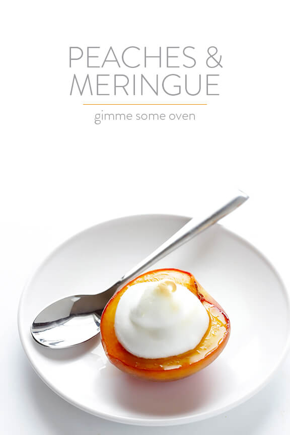 Peaches and Meringue | gimmesomeoven.com