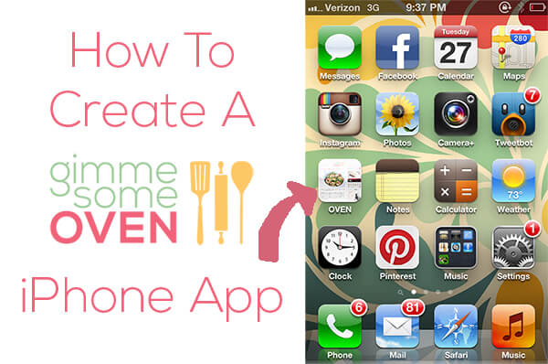 How To Create A Gimme Some Oven iPhone App | gimmesomeoven.com