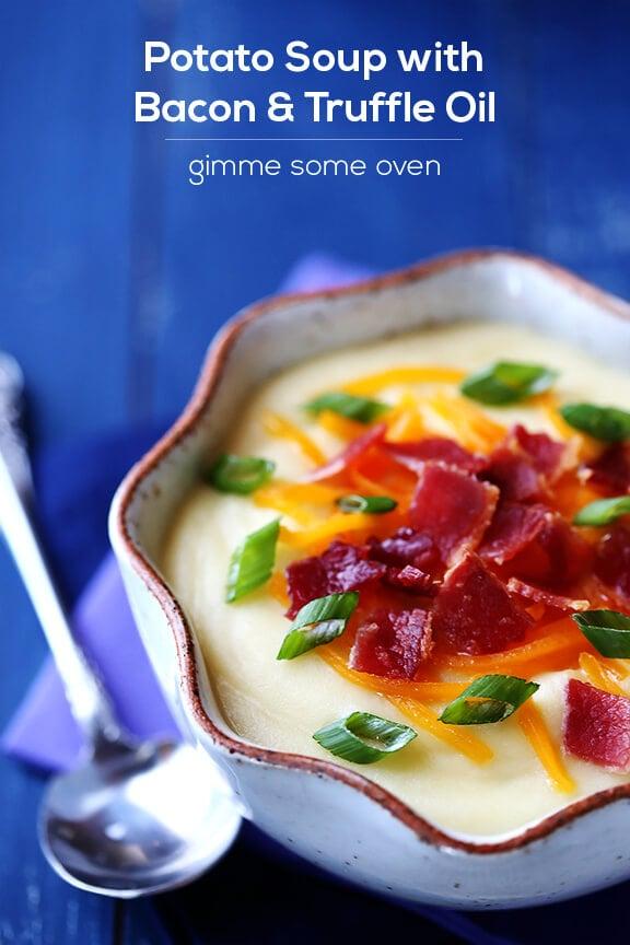 Potato Soup with Bacon & Truffle Oil   gimmesomeoven.com