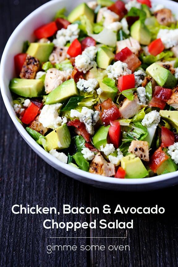 Chicken, Bacon & Avocado Chopped Salad | Gimme Some Oven