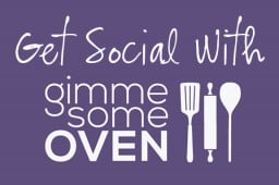 Let's Get Social! {Gimme Some Oven}