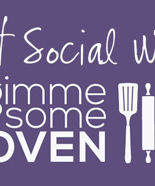 Gimme Some Oven | gimmesomeoven.com