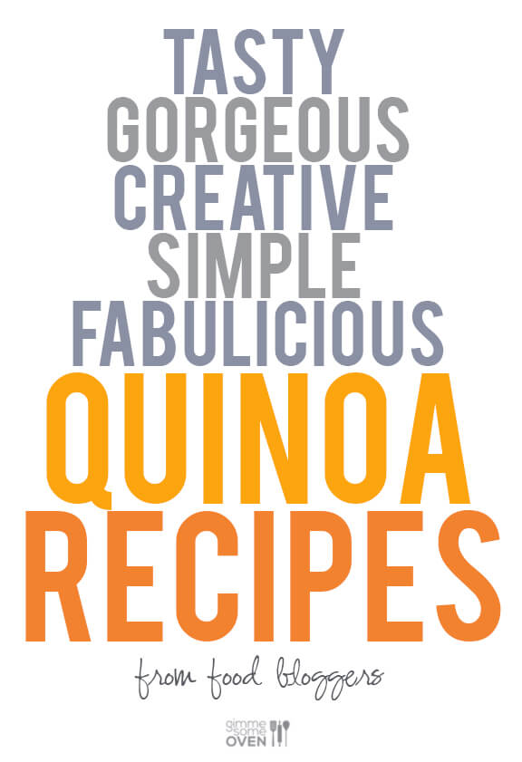 Quinoa Recipes from Food Bloggers | gimmesomeoven.com