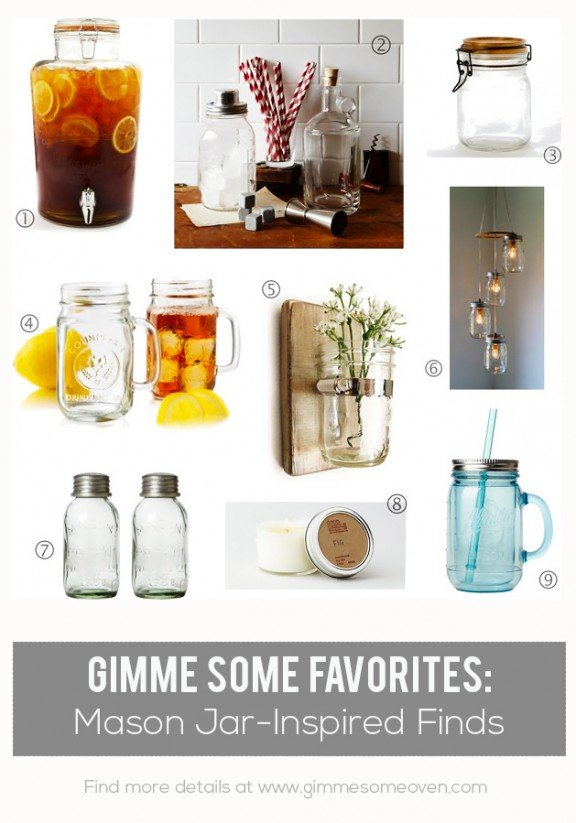 Mason Jar-Inspired Finds | gimmesomeoven.com #gimmesomefavorites