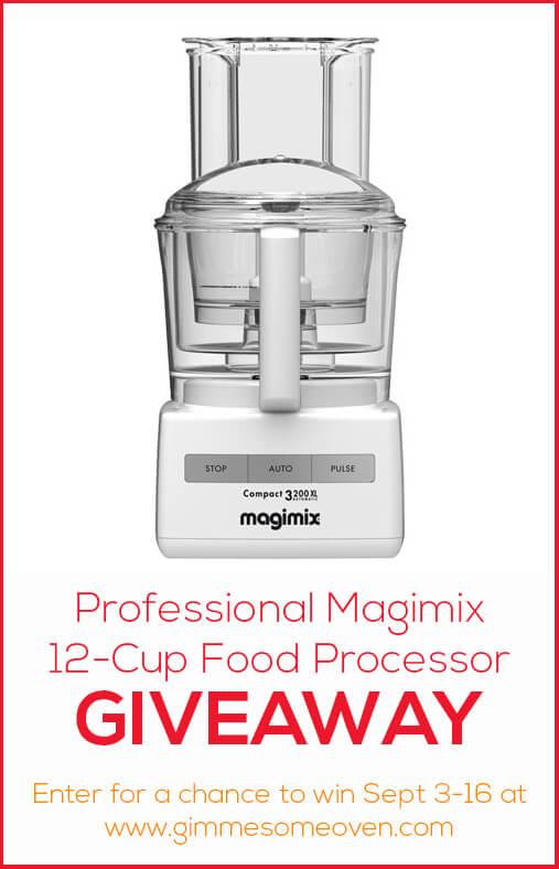 Magimix 12-Cup Food Processor GIVEAWAY | gimmesomeoven.com