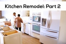 Kitchen Remodel : Part 2
