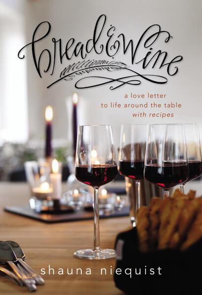 Bread & Wine   Shauna Niequist