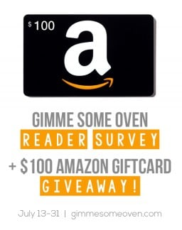 Annual Reader Survey + $100 Amazon GIVEAWAY {Gimme Some Oven}