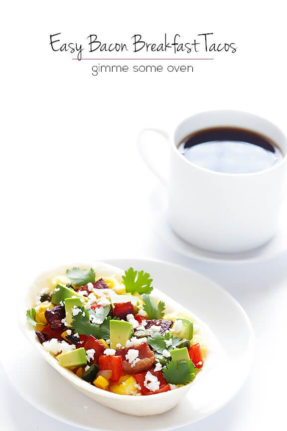 Bacon Breakfast Tacos   gimmesomeoven.com