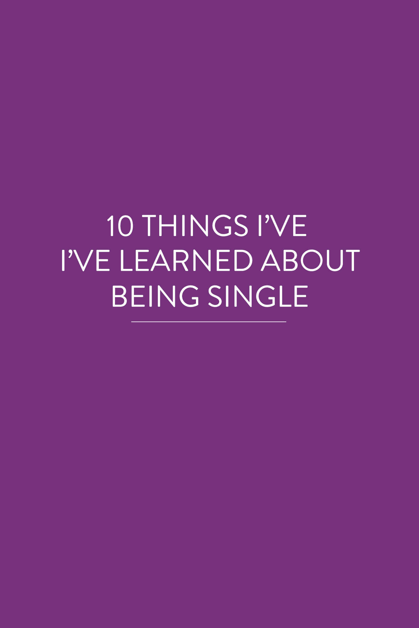 10 Kitchen And Home Decor Items Every 20 Something Needs: 10 Things I've Learned About Being Single (That I Didn't