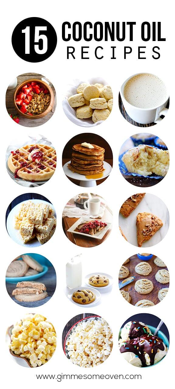 15 Coconut Oil Recipes | gimmesomeoven.com