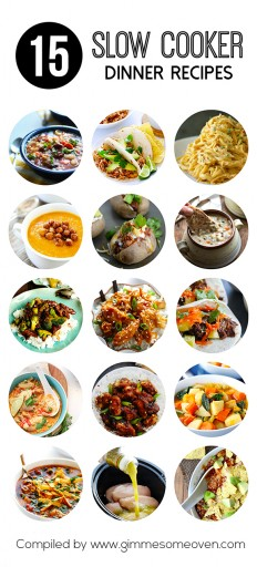 15 Slow Cooker Dinner Recipes {Gimme Some Oven}