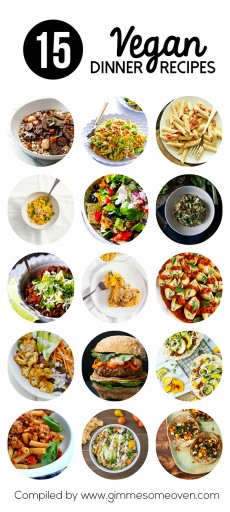 15 Easy Vegan Dinner Recipes {Gimme Some Oven}