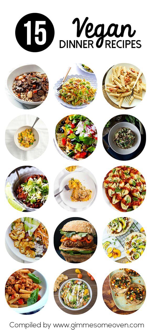15 Vegan Dinner Recipes | gimmesomeoven.com