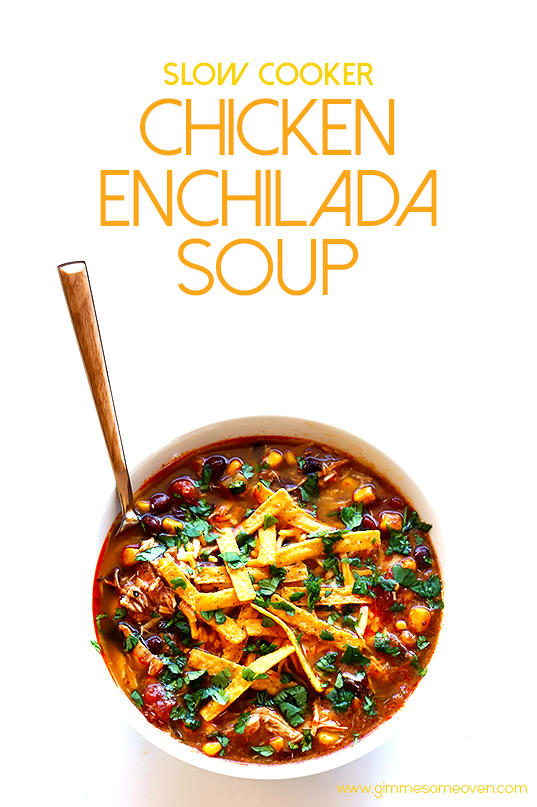 Slow Cooker Chicken Enchilada Soup | gimmesomeoven.com #crockpot # ...