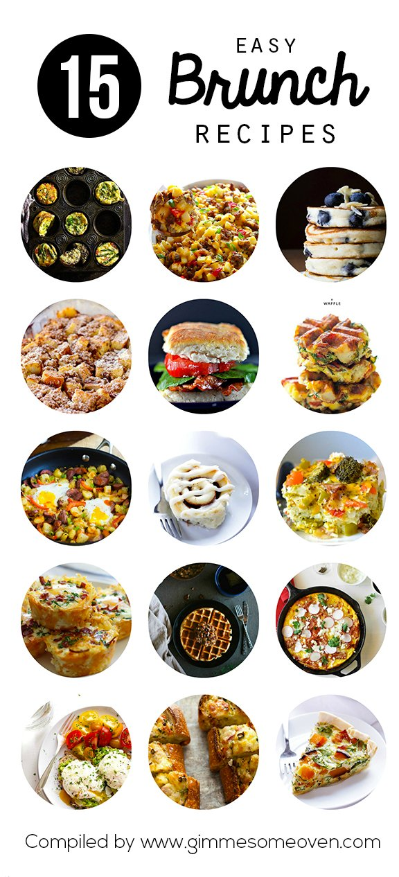 15 Easy Brunch Recipes | gimmesomeoven.com #breakfast #brunch