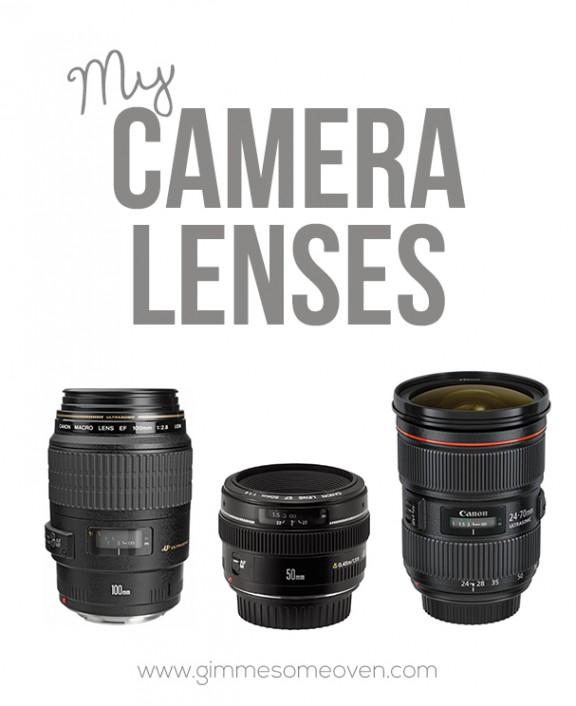 My Camera Lenses | gimmesomeoven.com #photography #canon