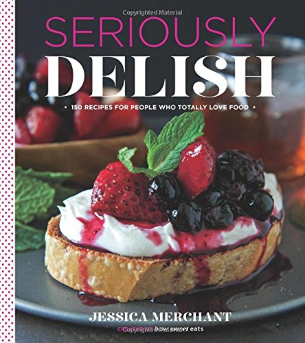 Seriously Delish Cookbook Giveaway | gimmesomeoven.com