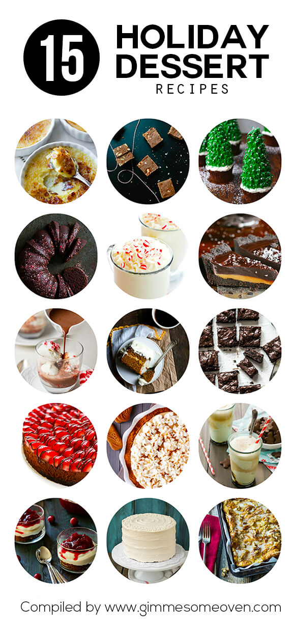 A delicious collection of holiday dessert recipes from food bloggers | gimmesomeoven.com
