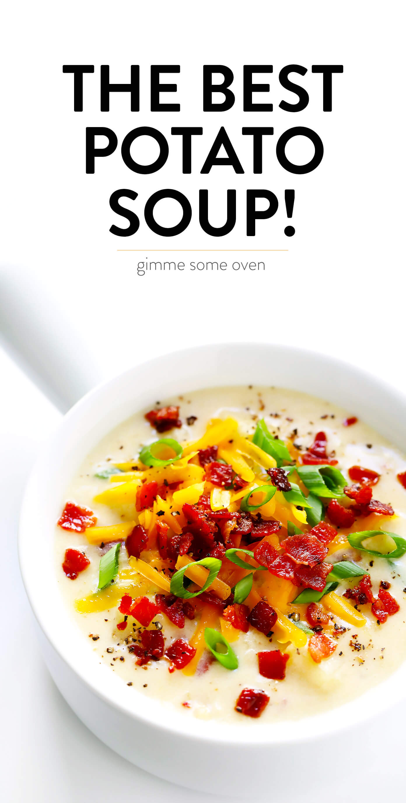 The BEST Potato Soup Recipe from Gimme Some Oven