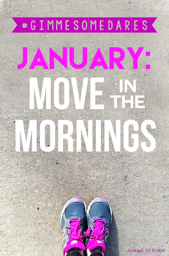 Move In The Mornings | gimmesomeoven.com #gimmesomedares