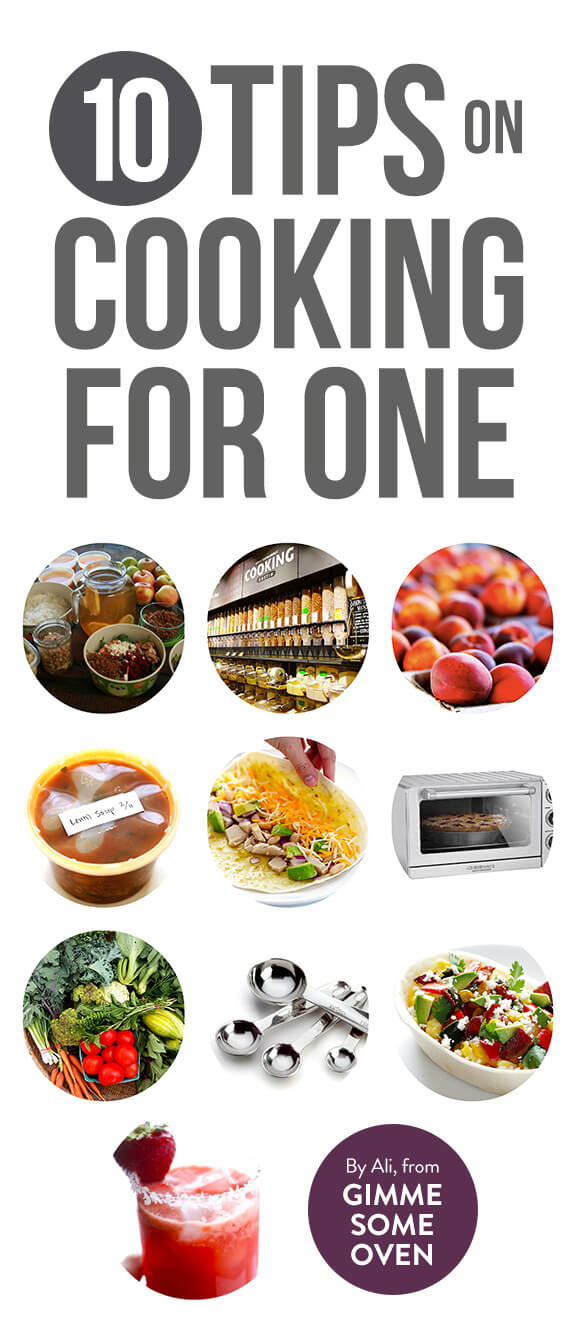 Cooking Tips - 10 Tips On Cooking For ONE Gimme Some Oven