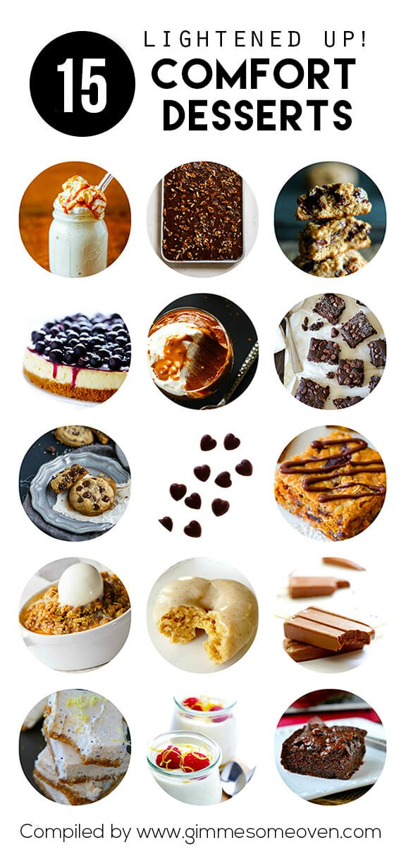 A delicious list of 15 comfort dessert recipes -- lightened up! | gimmesomeoven.com