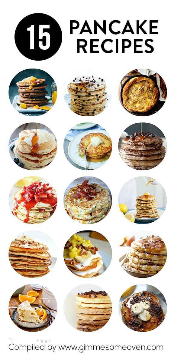 15 Pancake Recipes -- a delicious collection of pancake recipes from food bloggers | gimmesomeoven.com