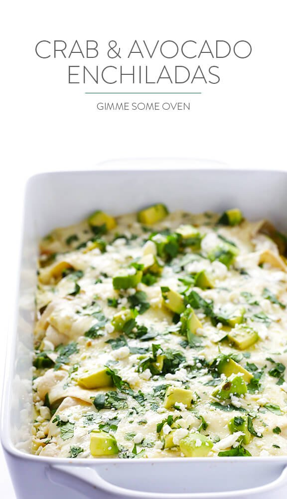 Crab and Avocado Enchiladas Recipe | gimmesomeoven.com