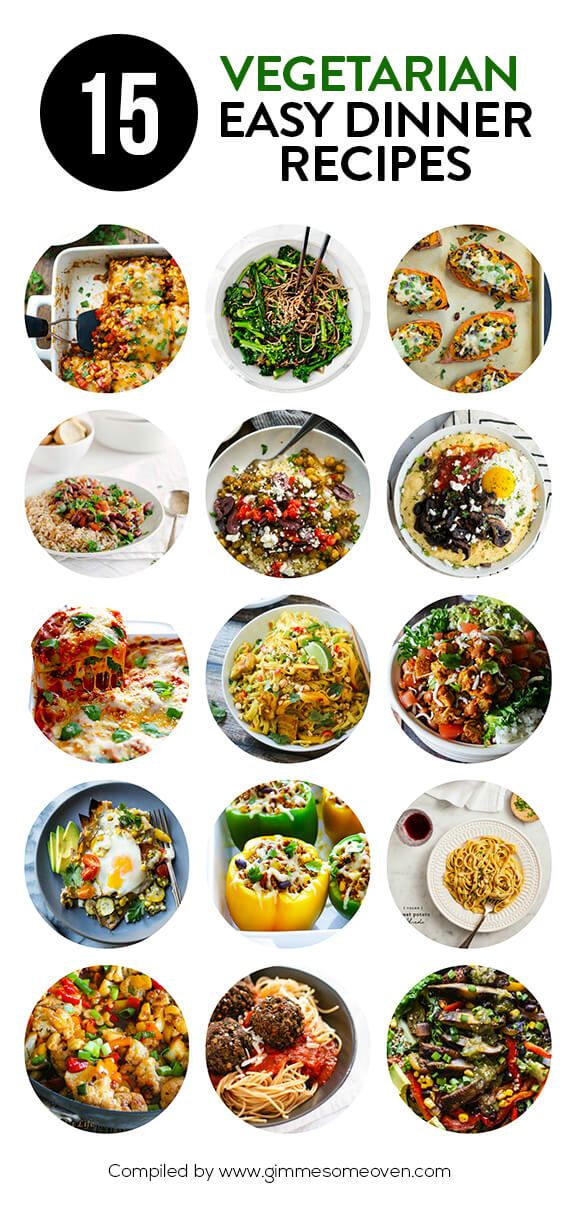 15 vegetarian dinner recipes gimme some oven 15 easy vegetarian dinner recipes a delicious collection of recipes from food bloggers forumfinder Images