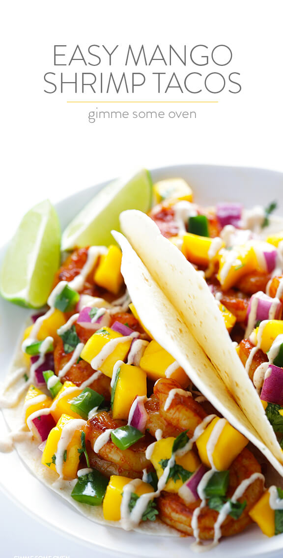 Easy Mango Shrimp Tacos -- absolutely delicious, and ready to go in about 20 minutes!   gimmesomeoven.com