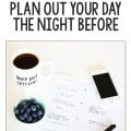August Dare: Plan Out Your Day The Night Before | gimmesomeoven.com