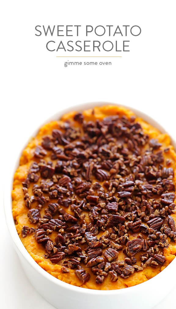 Healthier Sweet Potato Casserole -- naturally sweetened with a hint of maple syrup, and topped with cinnamon pecans   gimmesomeoven.com