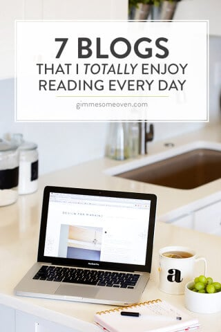 7 Blogs | gimmesomeoven.com