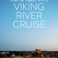 My Viking River Cruise In France | gimmesomeoven.com