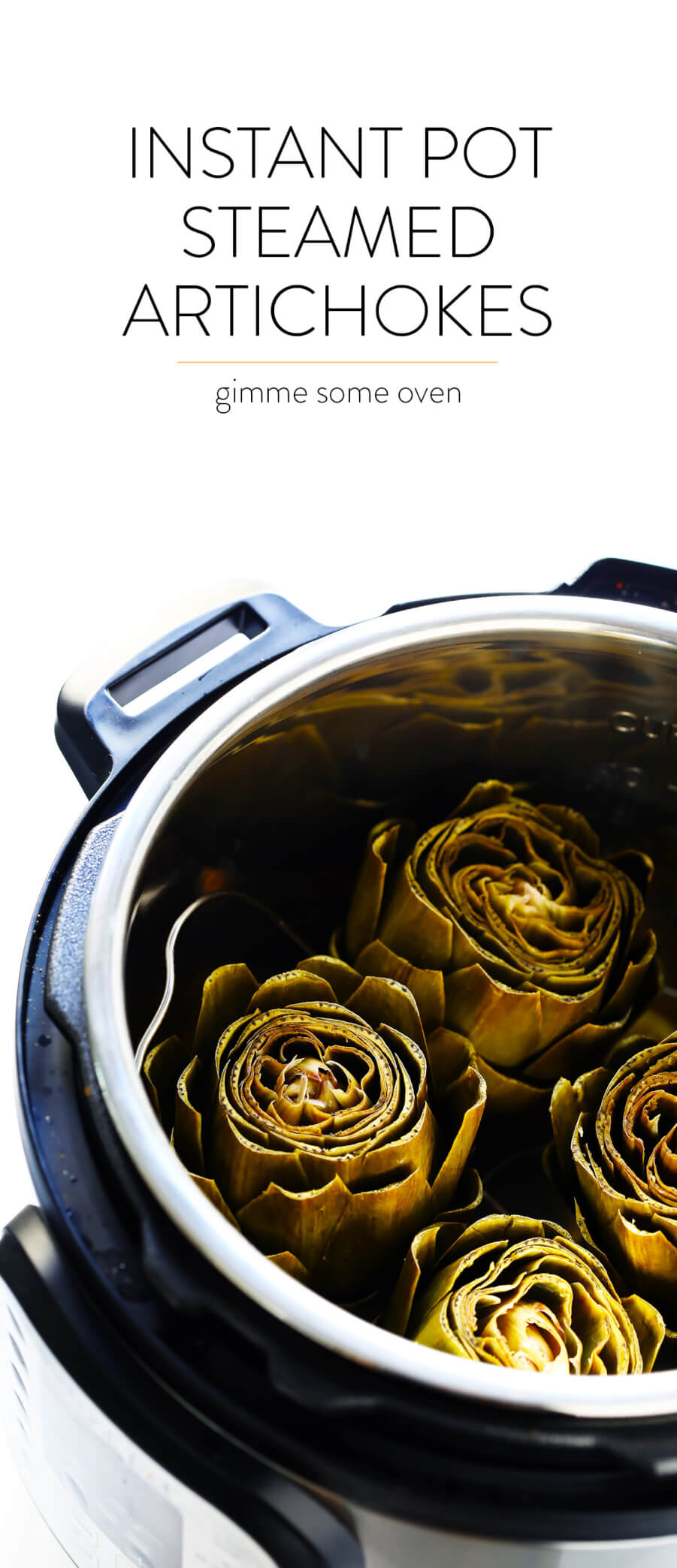 LOVE this Instant Pot Steamed Artichokes recipe! It's extra quick and easy when made in the pressure cooker, and made with a subtle garlic lemon seasoning (plus a buttery dipping sauce, if you'd like) that makes this the perfect side dish. | Gimme Some Oven (Vegetarian / Vegan / Gluten-Free)
