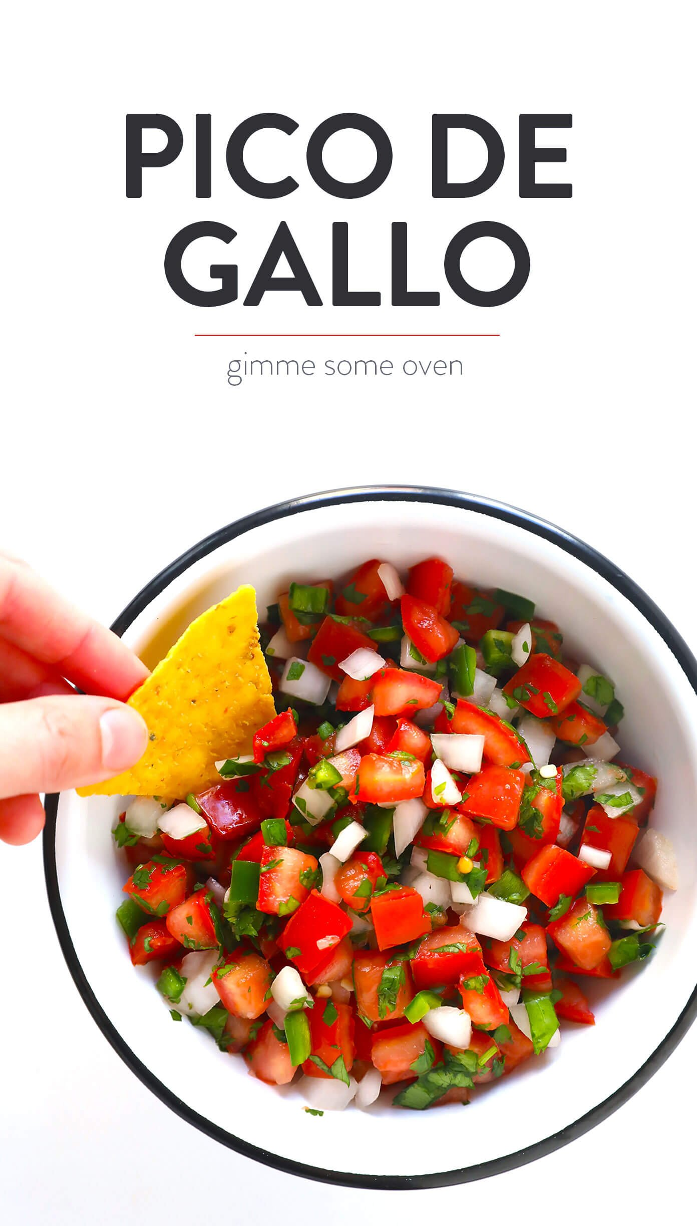Pico De Gallo Gimme Some Oven
