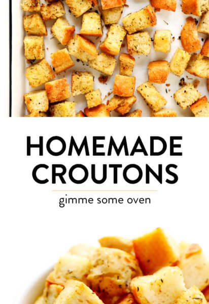 The BEST Homemade Croutons Recipe from Gimme Some Oven
