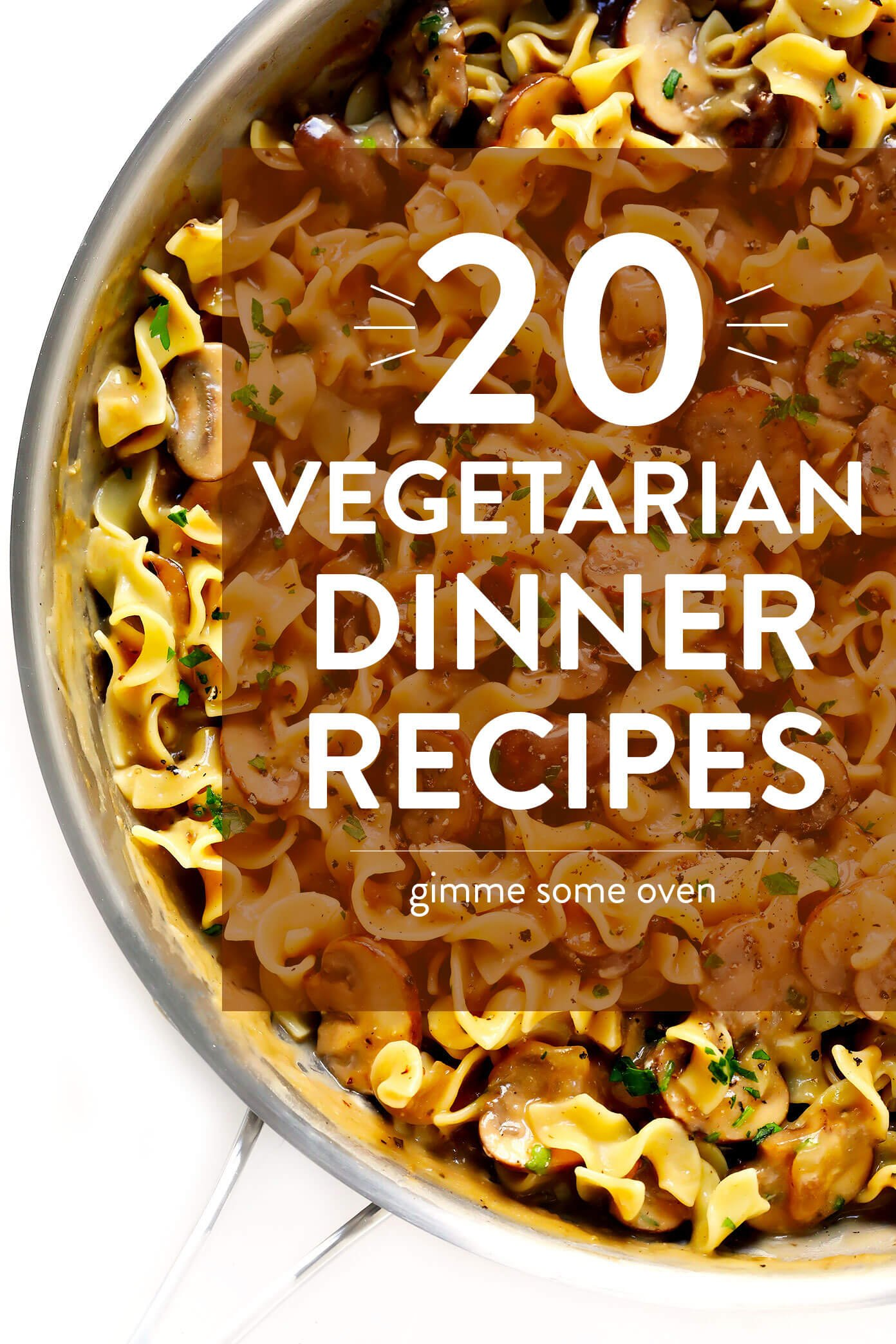 20 Vegetarian Dinner Recipes | A collection of delicious vegetarian dinner ideas perfect for busy weeknights and meal planning