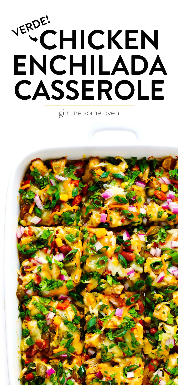Chicken Enchiladas Verdes Casserole from Gimme Some Oven