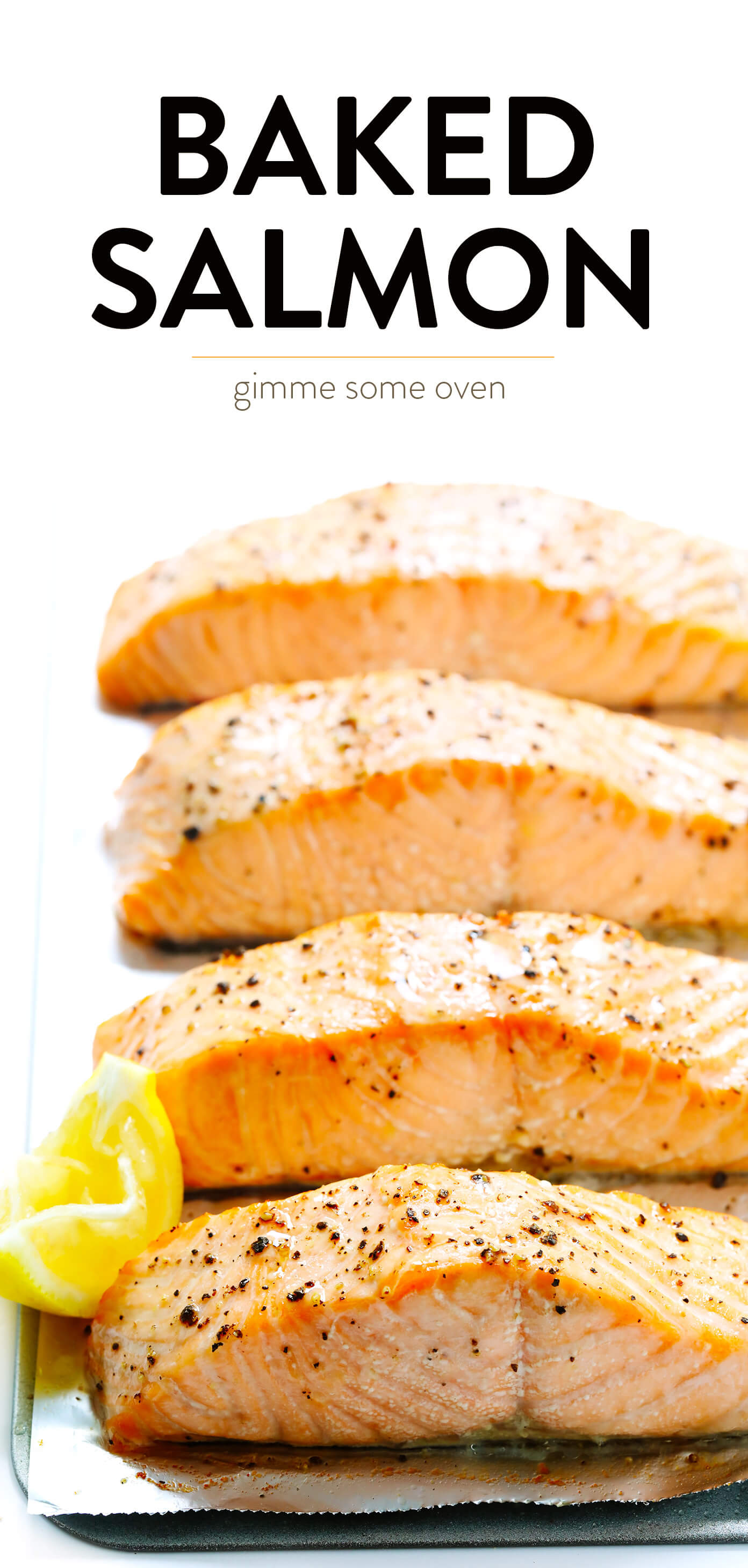 Baked Salmon Recipe   Gimme Some Oven
