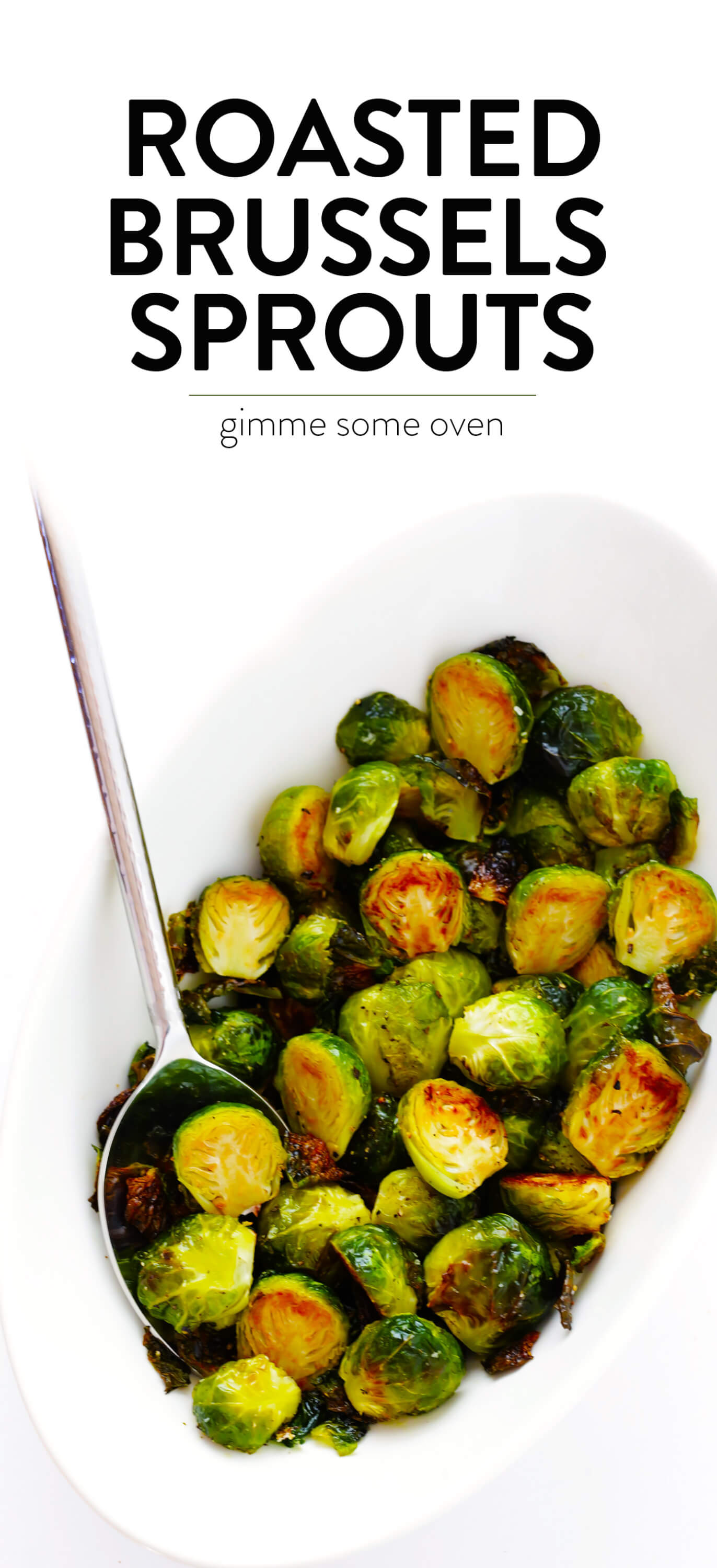 Roasted Brussels Sprouts Recipe | Gimme Some Oven