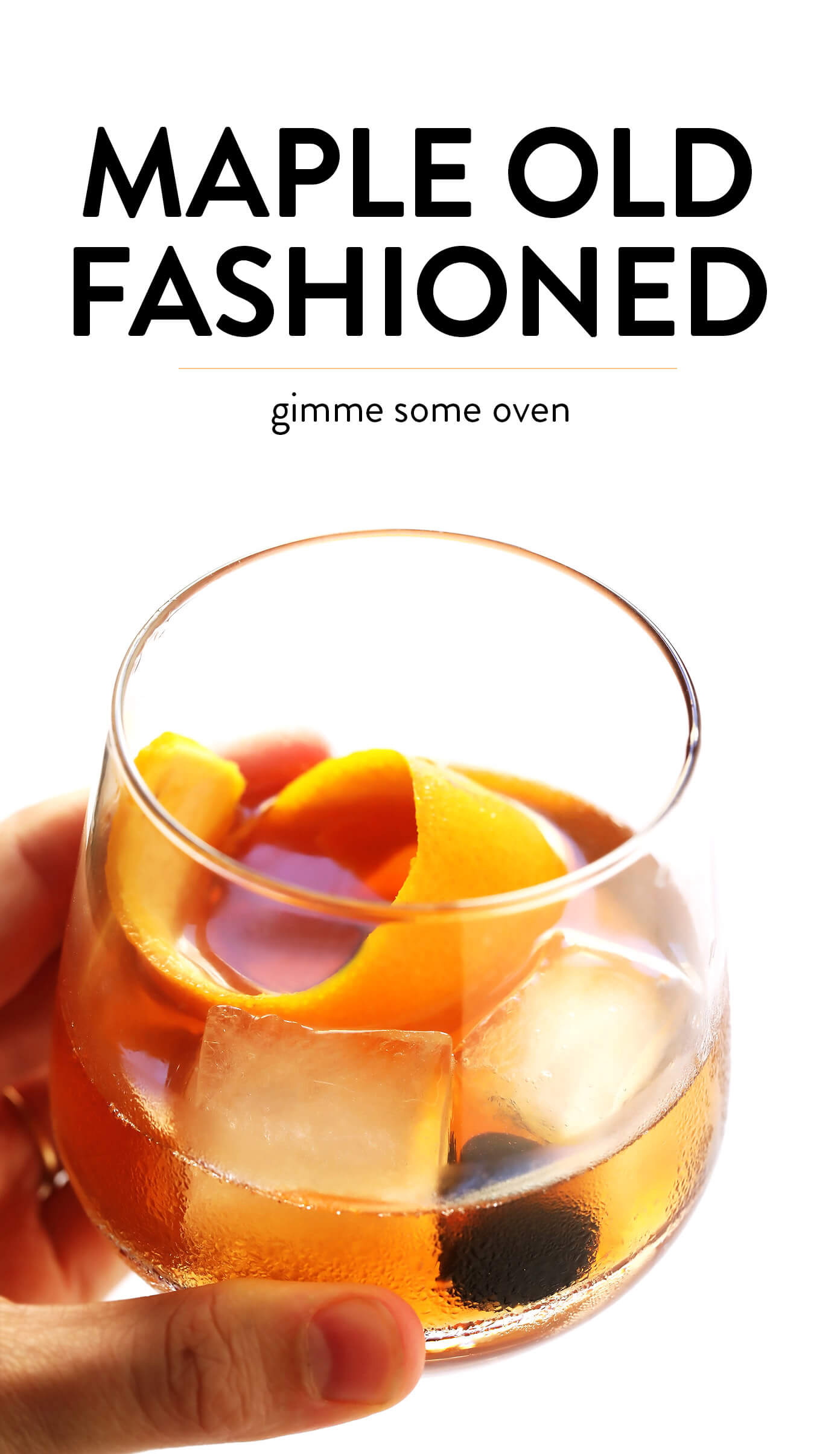 Maple Old Fashioned Cocktail | Gimme Some Oven