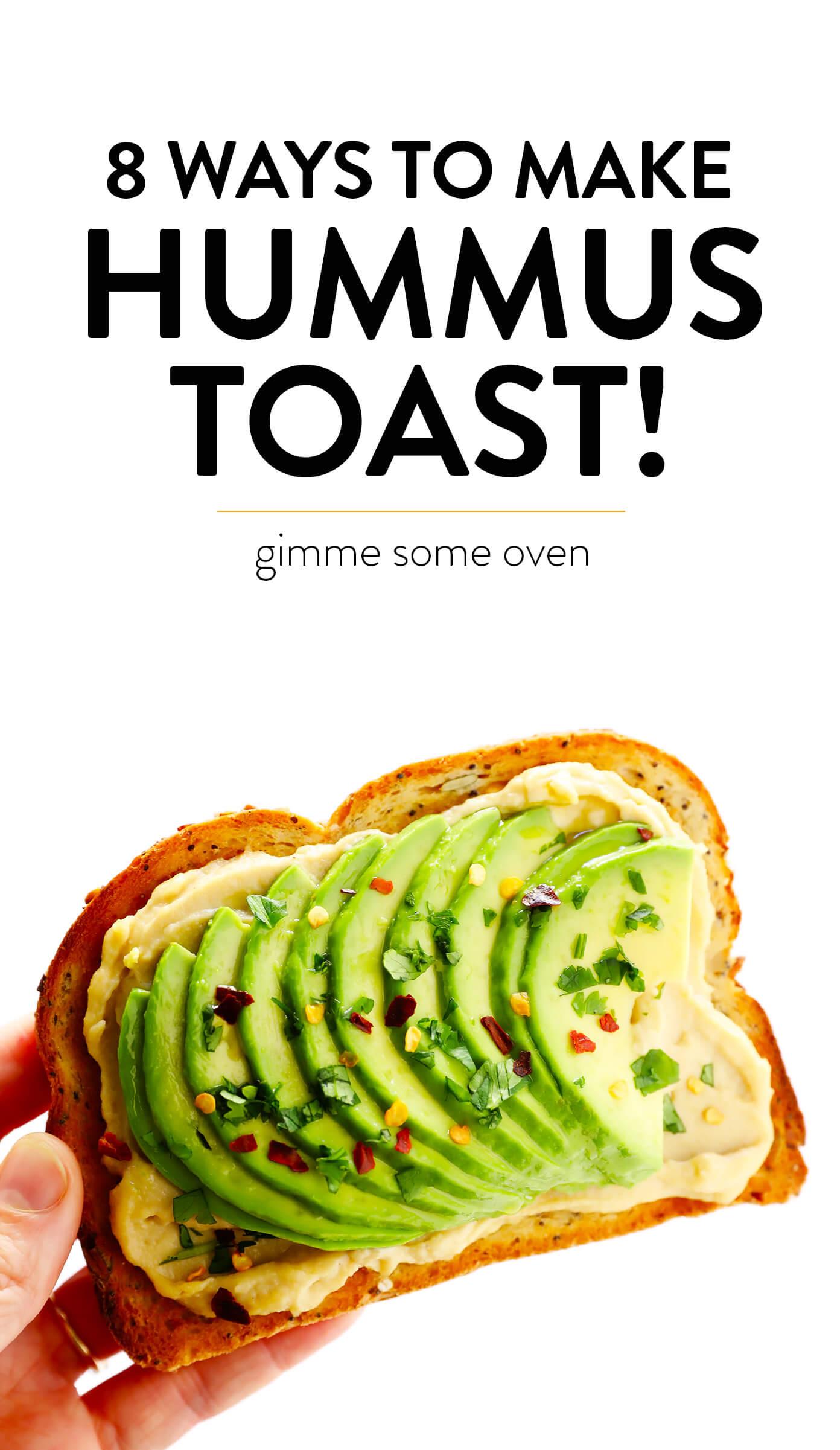 8 Ways To Make Hummus Toast