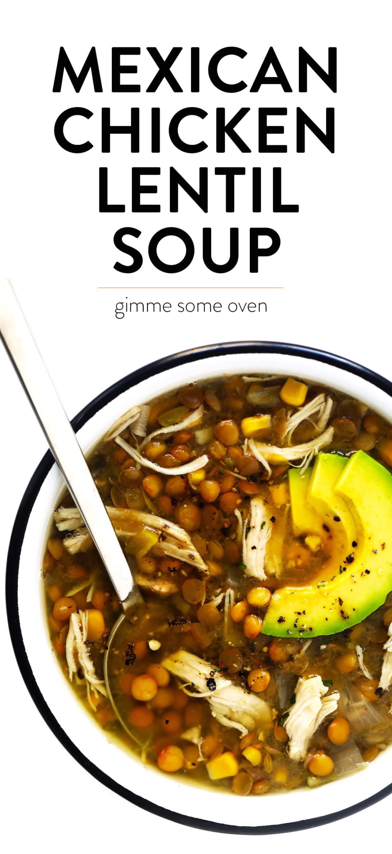 Mexican Chicken Lentil Soup Recipe (Instant Pot | Crock-Pot | Stovetop)