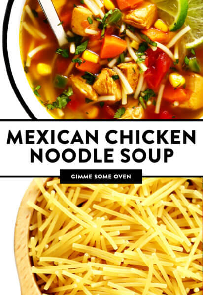 Mexican Chicken Noodle Soup Recipe from Gimme Some Oven