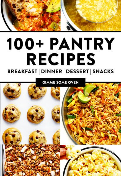 Easy Pantry Recipes from Gimme Some Oven