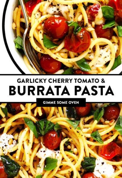 Garlicky Cherry Tomato Burrata Pasta