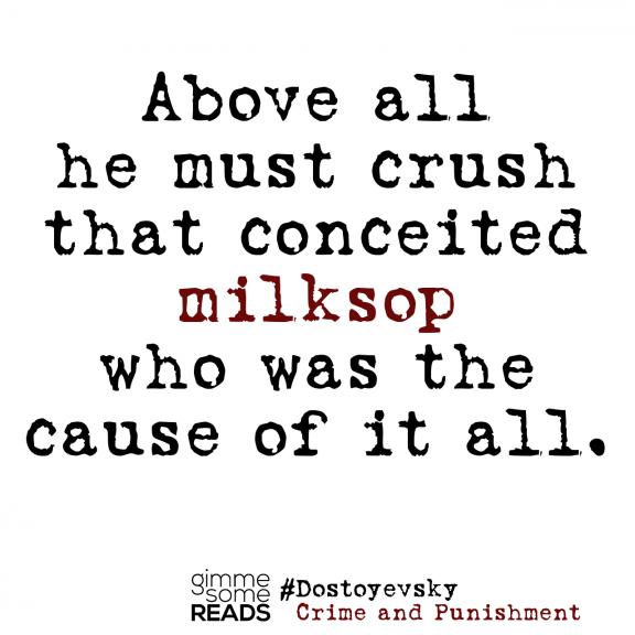 {word wednesday} milksop #Dostoyevsky | gimmesomereads.com