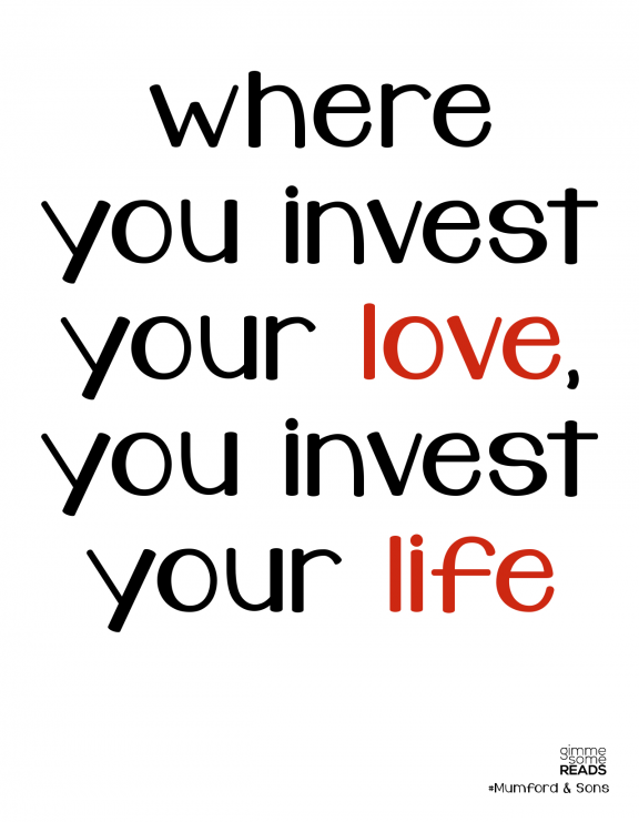 invest your love #Mumford | gimmesomereads.com